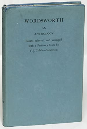 Wordsworth: An Anthology: Wordsworth, William) T. J. Cobden-Sanderson