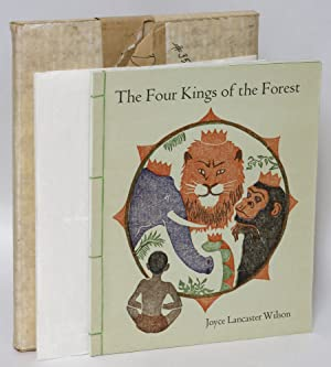 The Four Kings of the Forest: A Fable: Wilson, Joyce Lancaster