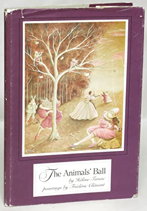 The Animals' Ball: Tersac, Helene; illustrated