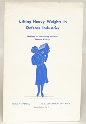 Lifting Heavy Weights in Defense Industries: Methods for Conserving Health of Women Workers (...