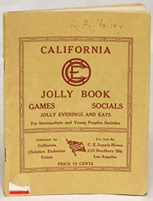 California Jolly Book: Games, Socials, Jolly Evenings and Eats for Intermediate and Young Peoples ...