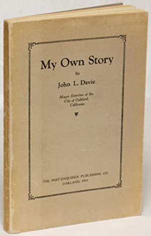 My Own Story: Davie, John L.