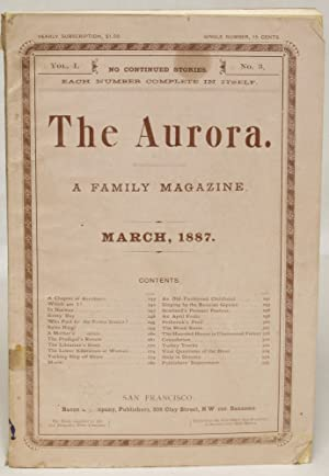 The Aurora: A Family Magazine, Vol. I, no. 3 (March 1887)