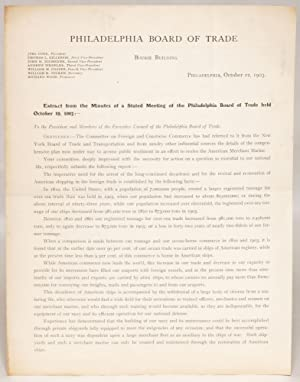 Extract from the Minutes of a Stated Meeting of the Philadelphia Board of Trade Held October 19, ...