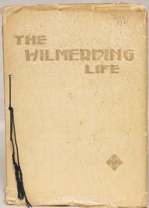 The Wilmerding Life. June 1910 [Yearbook Wilmerding School of Industrial Arts, San Francisco, ...