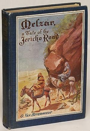 Melzar: A Tale of the Jericho Road: Van Beverhoudt, O.