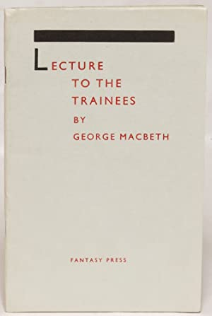 Lecture to the Trainees: MacBeth, George