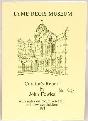 Lyme Regis (Philpot) Museum Curator's Report 1981: John Fowles