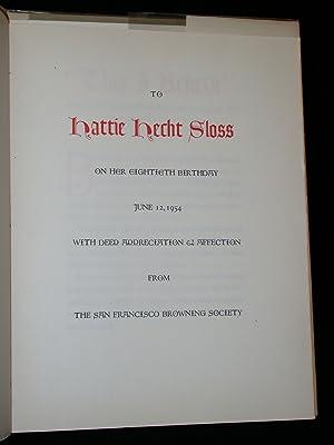 To Hattie Hecht Sloss on Her Eightieth Birthday.: Sloss, Hattie Hecht