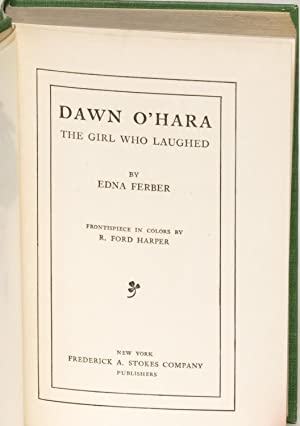 Dawn O'Hara: The Girl Who Laughed: Edna Ferber