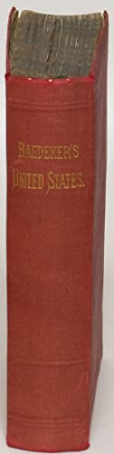 The United States with an Excursion into Mexico: Handbook for Travellers: Baedeker, Karl (edited by...