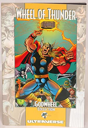 Godwheel: Wheel of Thunder Collection: Barr, Mike W.;