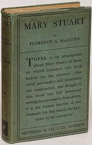 Mary Stuart: Florence A. MacCunn