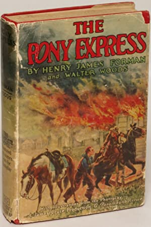 The Pony Express: Forman, Henry James