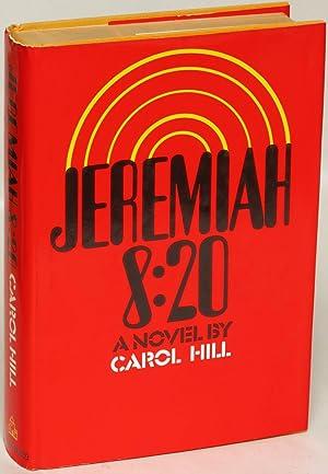 Jeremiah 8:20: Carol Hill