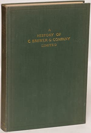 A History of C. Brewer & Company Limited: One Hundred Years in the Hawaiian Islands 1826-1926: ...