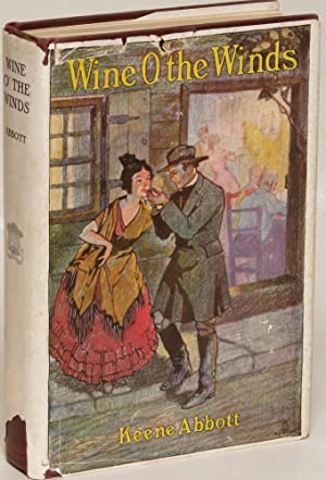 Wine o' the winds: Keene Abbott