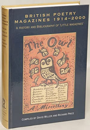 British Poetry Magazines 1914-2000: A History and Bibliography of 'Little Magazines': ...