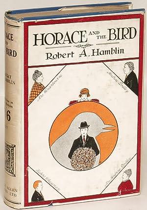 Horace and the Bird: Hamblin, Robert A.