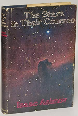 The Stars in Their Courses: Asimov, Isaac
