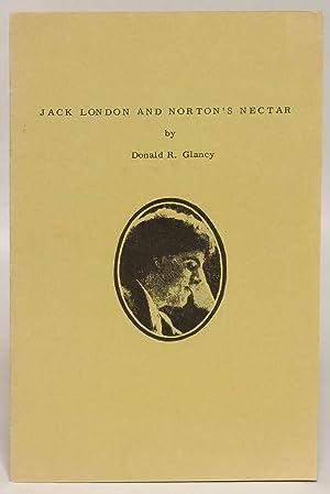 Jack London and Norton's Nectar (London Collector: London, Jack] Glancy,