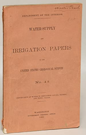 Conveyance of Water in Irrigation Canals, Flumes and Pipes: Fortier, Samuel