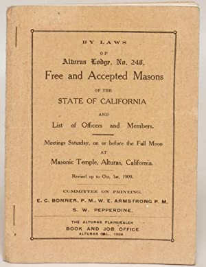 By Law of Alturas Lodge, No. 248, Free and Accepted Masons of the State of California and List of ...