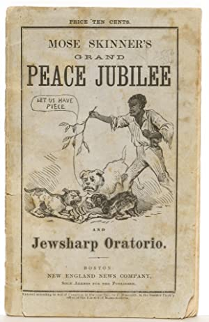 Our Great Peace Festival and Pow-Wow; to Be Held in Boston, June 1869 [cover title: Mose Skinner&#...