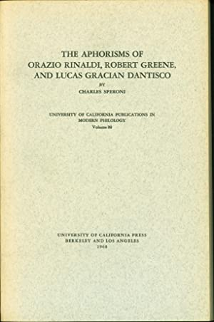 Aphorisms of Orazio Rinaldi, Robert Greene, and Lucas Gracian Dantisco