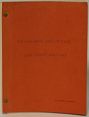 Hallmark Hall of Fame: Lisa, Bright and Dark [TV Script]: Siegel, Lionel E.