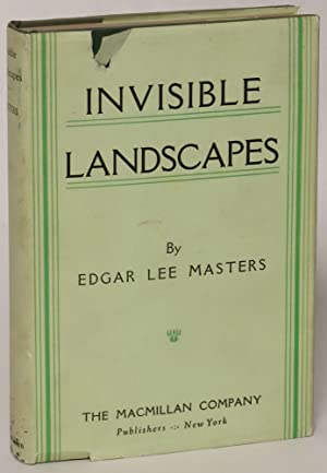 Invisible Landscapes: Edgar Lee Masters