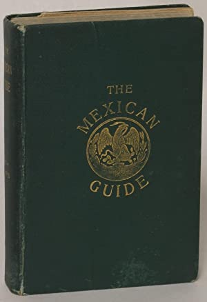 The Mexican Guide [Fourth edition]: Janvier, Thomas A.