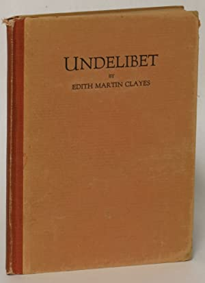Undelibet: Edith Martin Clayes