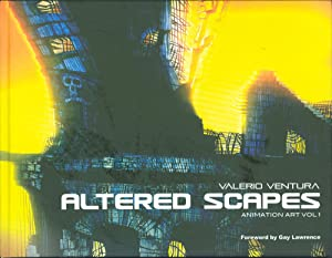 Altered Scapes: Animation Art Volume 1