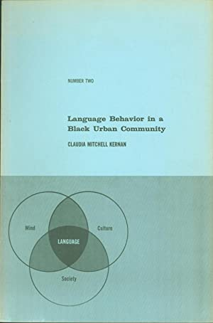 Language Behavior in a Black Urban Community: Claudia Mitchell Kernan