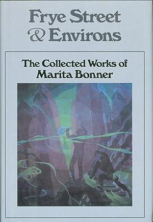 Frye Street Environs: The Collected Works of Marita Bonner: Bonner, Marita) Flynn, Joyce and ...