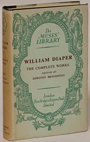 Complete Works of William Diaper: Diaper, William and Dorothy Broughton (editor)