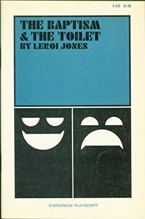 The Baptism & The Toilet (Evergreen Playscript No. 10): LeRoi Jones