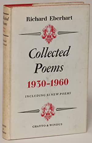 Collected Poems 1930 - 1960, Including 51 New Poems: Eberhart, Richard
