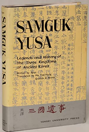 Samguk Yusa: Legends and History of the Three Kingdoms of Ancient Korea: Ilyon; translated by ...