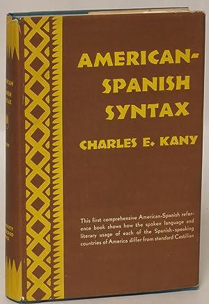 American-Spanish Syntax: Kany, Charles E.
