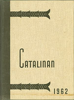 1962 Santa Catalina School for Girls Catalinan Yearbook (Monterey, CA): Santa Catalina School for ...