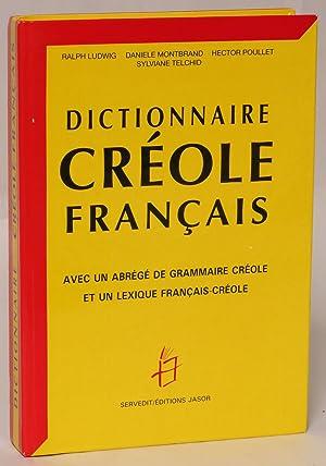 Dictionnaire créole français (Guadeloupe): Ludwig, Ralph; Daniele Montbrand; Hector ...