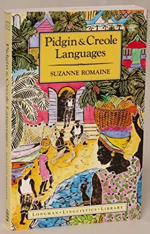 Pidgin and Creole Languages (Longman Linguistics Library)