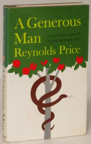 A Generous Man: Reynolds Price