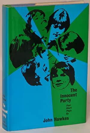 The Innocent Party: Four Short Plays: John Hawkes
