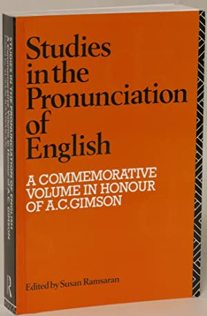 Studies in the Pronunciation of English: A Commemorative Volume in Honour of A. C. Gimson