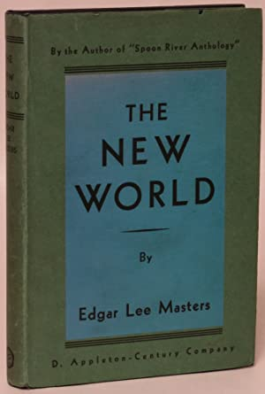 The New World: Edgar Lee Masters