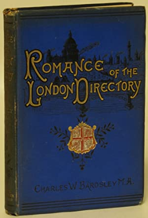 The Romance of the London Directory: Bardsley, Charles W.