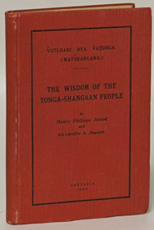 Vulthari bya vatonga (Matshangana) / The Wisdom of the Tonga-Shangaan People: Junod, Henri ...